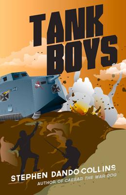 Tank Boys By Dando-Collins, Stephen